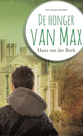 De Honger van Max by Hans van der Beek