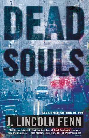 Dead Souls: A Novel