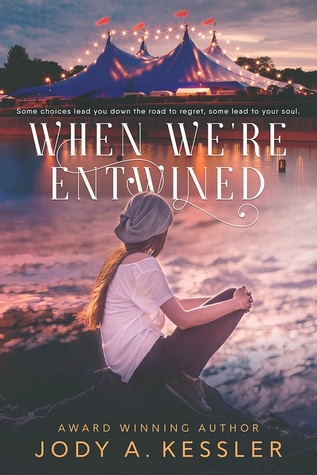 When We're Entwined by Jody A. Kessler