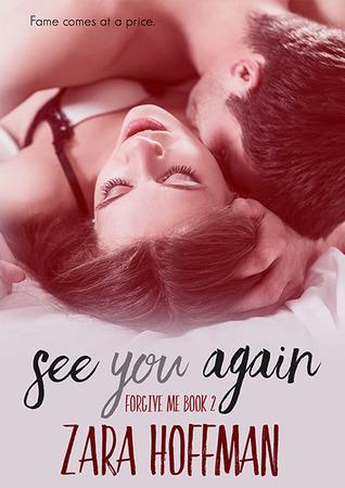 See You Again (Forgive Me, 2) by Zara Hoffman