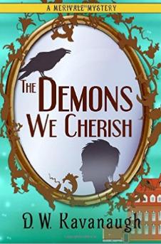 The Demons We Cherish by D.W. Kavanaugh