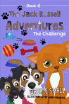 The Jack Russell Adventures (Book 4): The Challenge