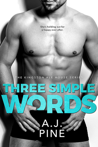 Three Simple Words (Kingston Ale House, #3)