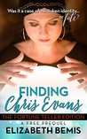 Finding Chris Evans: The Fortune Teller Edition: a Free Prequel