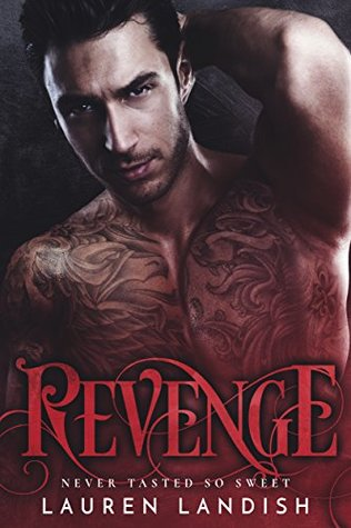 Revenge An Alpha Billionaire Romance by Lauren Landish