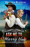 Ask Me to Marry You (Brides of Evergreen #2)