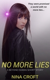 No More Lies (Beyond Human #0.5)