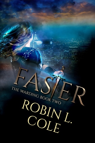 Faster by Robin L. Cole