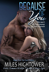 Because of You (The Loft, #3) (Standalone)