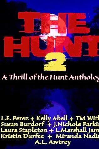 The Hunt 2 by L.E. Perez