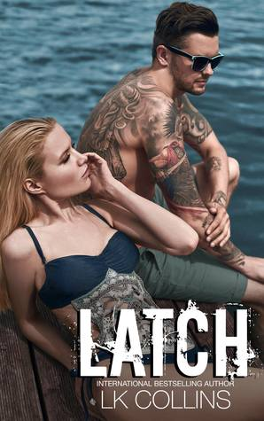 Latch by L.K. Collins