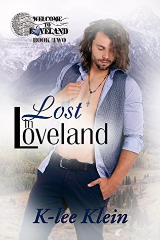 Recent Release Review: Lost in Loveland (Welcome to Loveland #2) by K-lee Klein