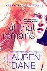 All That Remains (Metamorphosis Book 1)
