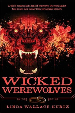 Wicked Werewolves by Linda Wallace-Kurtz
