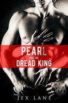 Pearl and the Dread King