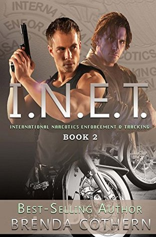 New Release Review:  I.N.E.T.: International Narcotics Enforcement & Tracking Book Two by Brenda Cothern