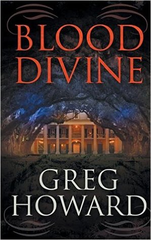 Blood Divine by Greg  Howard