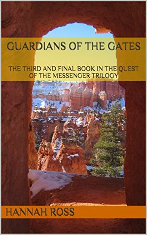 Guardians of the Gates (Quest of the Messenger, #3)