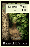 Stranded With You (Fate Chose Us, #1)