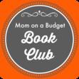 Mom on a Budget Book Club