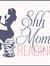 Christine (Shh Moms Reading)